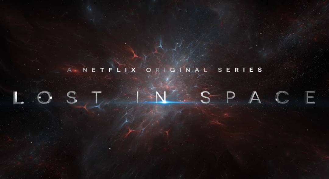 The Robinsons return in Lost in Space reboot - Netflix